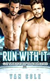 Run With It: Gay Sports First Time Romance