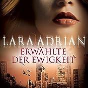 Erwählte der Ewigkeit (Midnight Breed 10)   Lara Adrian