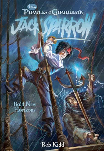 Bold New Horizons (Pirates of the Caribbean: Jack Sparrow #12)