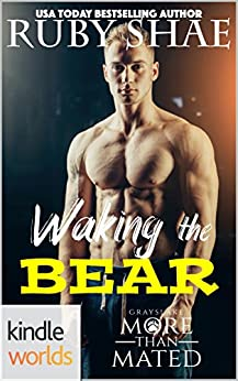 Grayslake: More than Mated: Waking the Bear (Kindle Worlds Novella) by [Shae, Ruby]