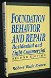 img - for Foundation Behavior and Repair: Residential and Light Commercial (Advanced Science & Technology) book / textbook / text book