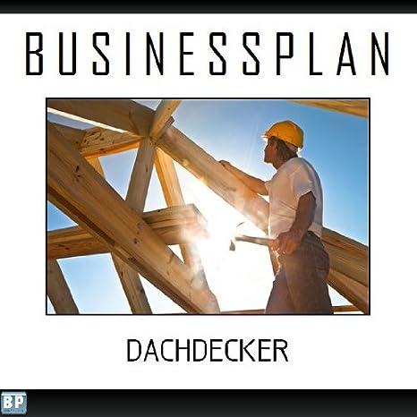 Businessplan Vorlage Existenzgründung Dachdecker Start Up
