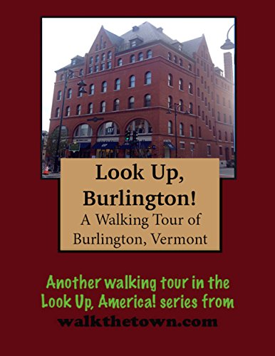 A Walking Tour of Burlington, - Burlington Vermont Church Street