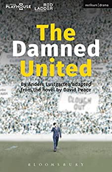 The Damned United (Modern Plays) (English Edition) por [Peace, David]