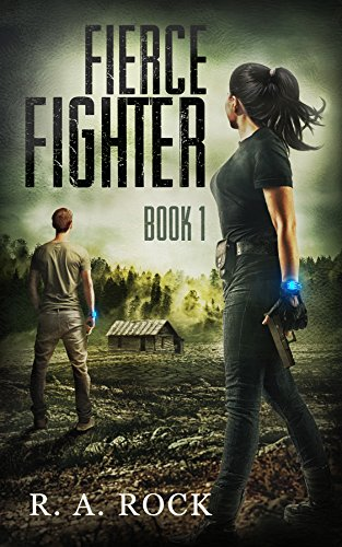 Fierce Fighter: A Post Apocalyptic Survival Adventure (Drastic Times Book 1) by [Rock, R. A.]