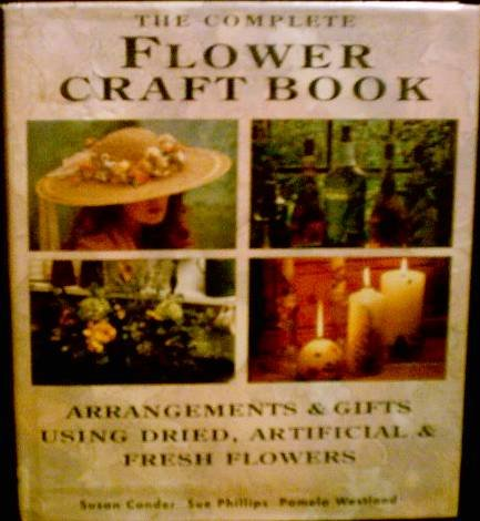 The Complete Flower Craft Book