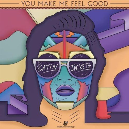 You Make Me Feel Good