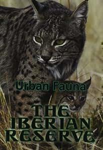 Iberian Reserve: Urban Fauna