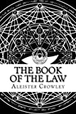 The Book of the Law, Aleister Crowley, 149735451X
