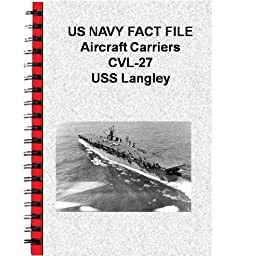 US NAVY FACT FILE Aircraft Carriers CV-1 USS Langley