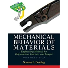 Mechanical Behavior of Materials (4th Edition)