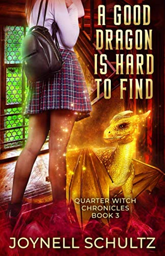 Sprite Brownies - A Good Dragon is Hard to Find (Quarter Witch Chronicles)