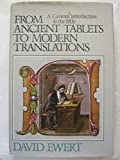 img - for From ancient tablets to modern translations: A general introduction to the Bible book / textbook / text book