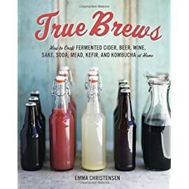 True Brews: How to Craft Fermented Cider, Beer, Wine, Sake, Soda, Mead, Kefir, and Kombucha at Home 2 This accessible home-brew guide for alcoholic and non-alcoholic fermented drinks, from Apartment Therapy: The Kitchn's Emma Christensen, offers a wide rang
