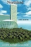 Northland, John Barth, 1438953518