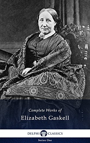 Delphi Complete Works of Elizabeth Gaskell (Illustrated)