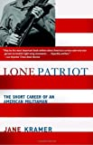 Lone Patriot, Jane Kramer, 1400032326