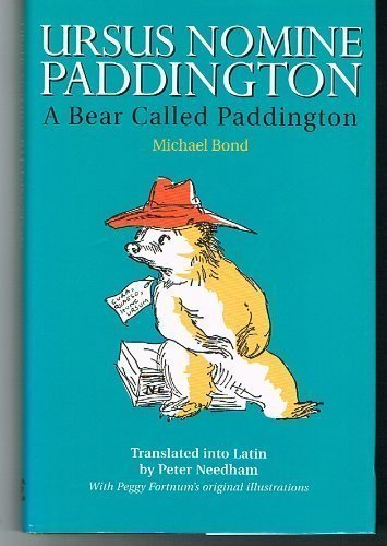 A Bear Called Paddington (BCP Latin Texts) (Latin Edition)