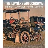 Lavedrine, .: Lumiere Autochrome - History, Technology, and