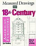 Measured Drawings of 18th Century American Furniture, Ejner Handberg, 0936399465