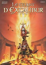 Le Chant d'Excalibur, tome 6 : Les gardiennes de Brocéliande par Christophe Arleston