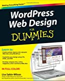 WordPress Web Design for Dummies, Lisa Sabin-Wilson, 0470935030