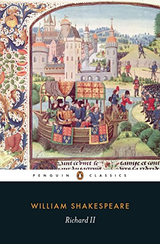 Richard II (Penguin Shakespeare) (Romeo And Juliet Script In Modern English)