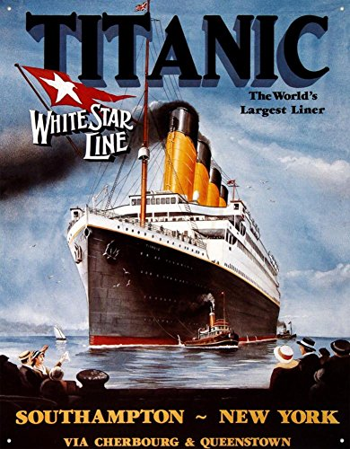 Titanic White Star Line Cruise Ship Retro Vintage Tin Sign - 13x16 , 13x16
