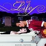 Kiss of Life | Daniel Waters