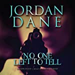 No One Left to Tell | Jordan Dane