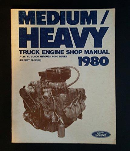 Ford Medium/Heavy Truck Engine Shop Manual 1980