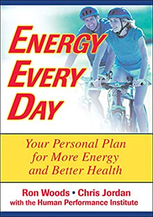 Energy Every Day (English Edition) eBook: Woods, Ron ...