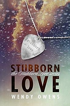 Stubborn Love by [Owens, Wendy]