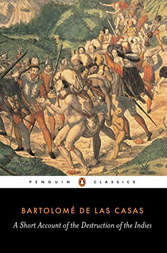 A Short Account of the Destruction of the Indies [Bartolome de Las Casas] (Tapa Blanda)
