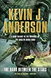 download ebook the dark between the stars (saga of shadows trilogy 1) by kevin j. anderson (2015-06-04) pdf epub