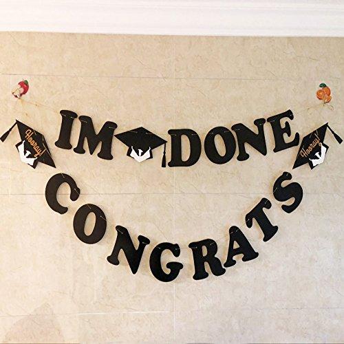 I'M DONE Banner - CONGRATS Banner- Graduation Banner