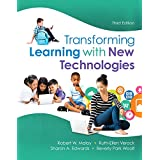 Transforming Learning with New Technologies, Enhanced Pearson eText with Loose-Leaf Version -- Access Card Package (What's Ne