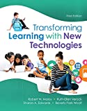 Transforming Learning with New Technologies 3rd Edition