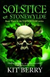Solstice at Stonewylde: Book 3 (Stonewylde Series)