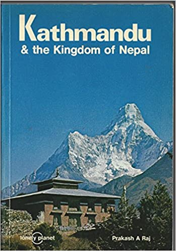 Kathmandu and the Kingdom of Nepal