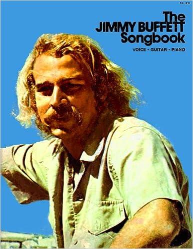 The Jimmy Buffett Songbook: Jimmy Buffett: Amazon com: Books