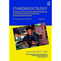 Ethnomusicology: A Contemporary Reader, Volume II: 2