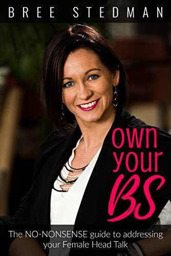 Own Your BS by Bree Stedman ebook deal