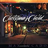 The Christmas Child, Max Lucado, 0849917689