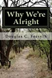 img - for Why We're Alright book / textbook / text book