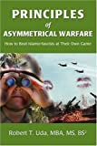 img - for Principles of Asymmetrical Warfare: How to Beat Islamo-fascists at Their Own Game book / textbook / text book