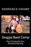 img - for Doggie Boot Camp: Basic Training for Your Working Stock Dog book / textbook / text book