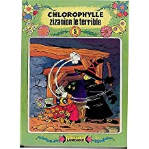 Zizanion le terrible chlorophylle 05