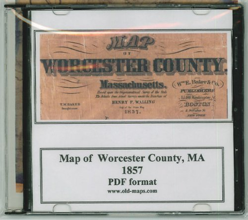 Map of Worcester County, Massachusetts on CDROM - 1857 - With Homeowner Names, Old Roads, Place names - Great for genealogy! PDF format (Worcester Road Map)