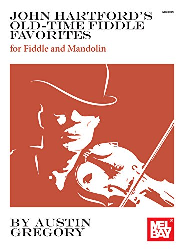 John Hartford's Old-Time Fiddle Favorites: for Fiddle and ()